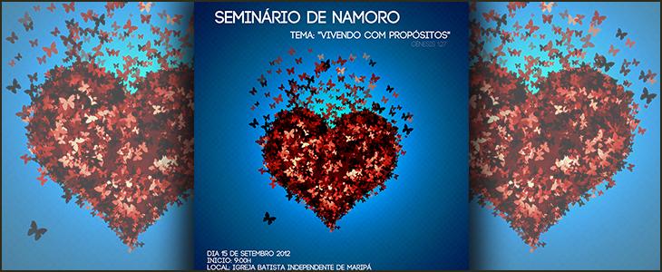 Cartaz seminário de namoro – Igreja Batista Independente de Maripá